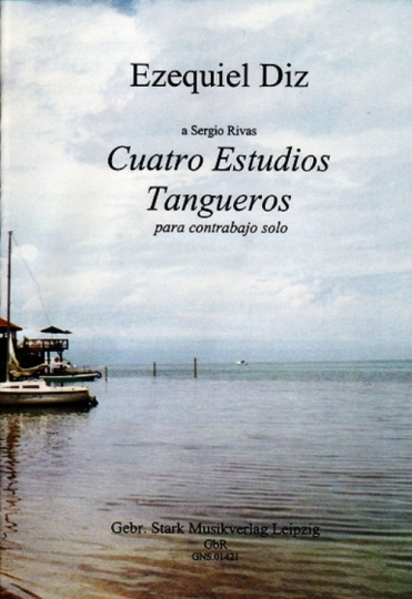 Noten: Ezequiel Diz - Vier Tango-Etüden